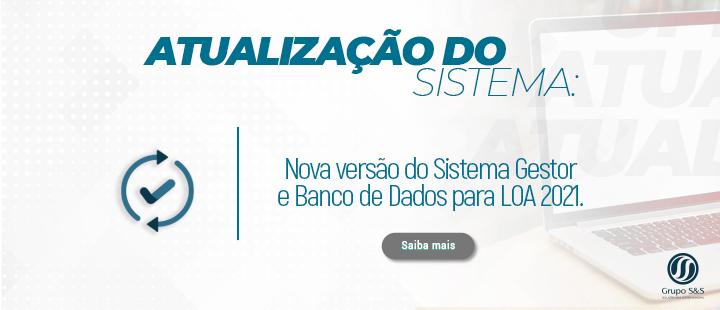 Nova versão do Sistema Gestor e Banco de Dados para LOA 2021.