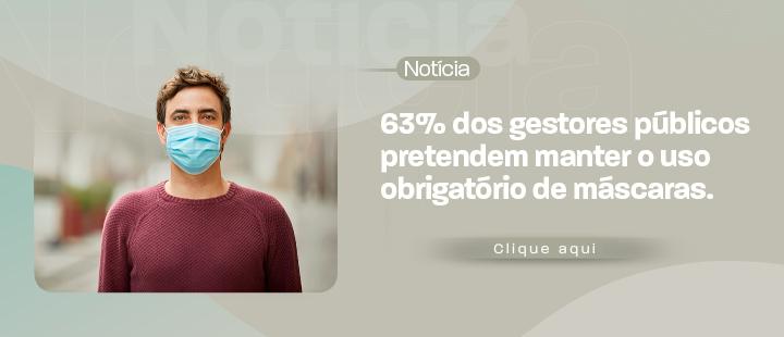 Covid-19: 62,3% dos gestores pretendem manter o uso de máscaras
