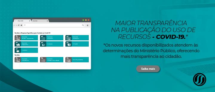 Maior transparência na publicação do uso de recursos – COVID19